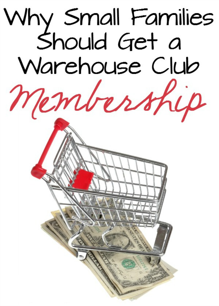 Why Small Families Should Get a Warehouse Club Membership