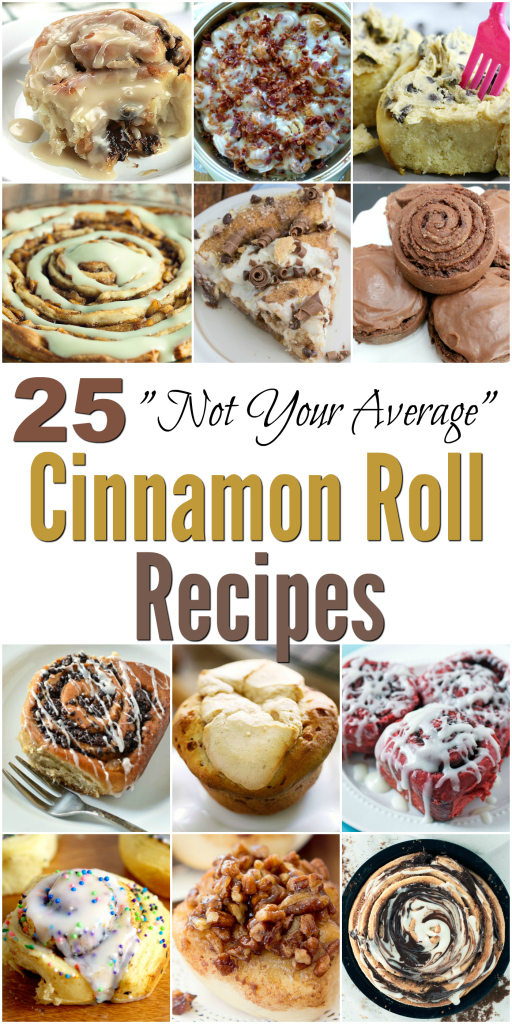 "25 ""Not Your Average"" Cinnamon Roll Recipes"