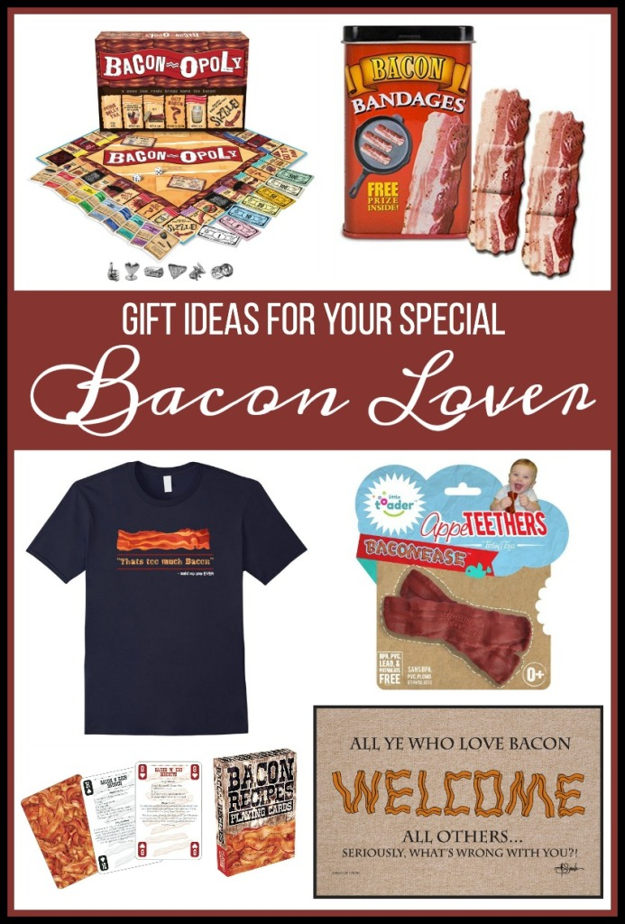 Gift Ideas for Your Special Bacon Lover