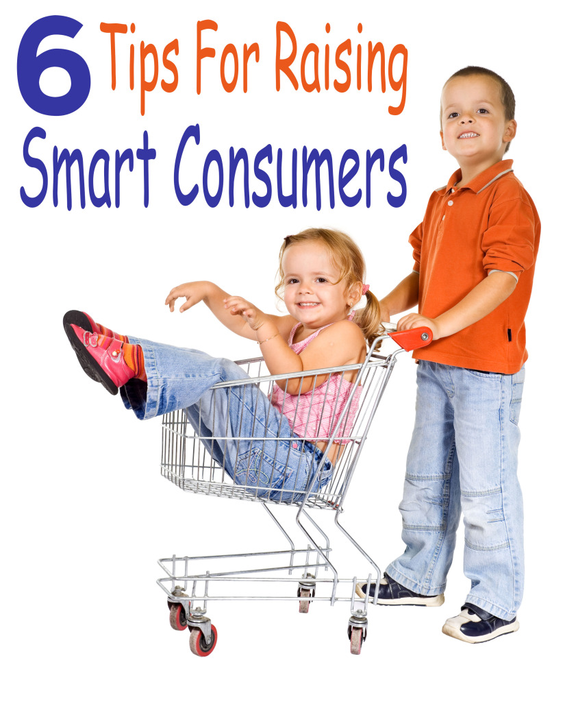 6 Tips for Raising Smart Consumers