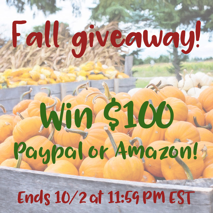 $100 Amazon Gift Card or PayPal Cash Fall Giveaway