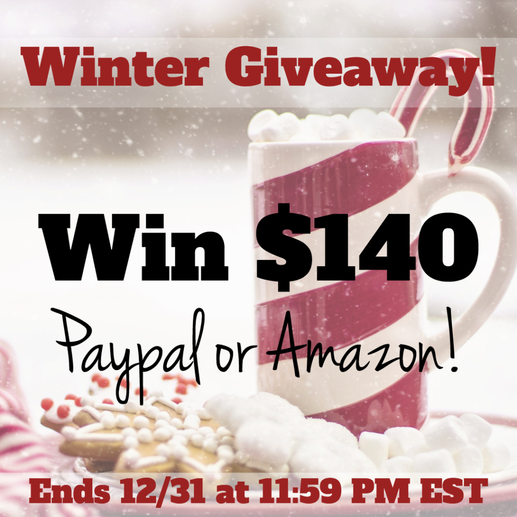 $140 Amazon Gift Card or PayPal Cash Winter Giveaway