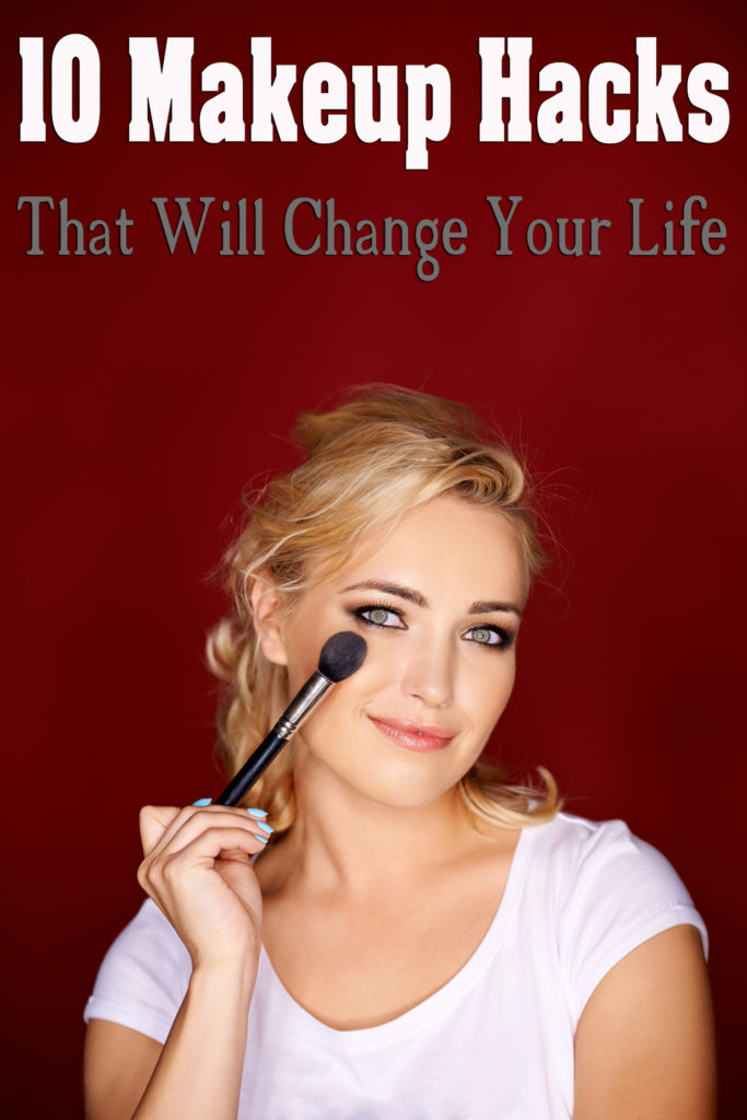 10 Makeup Hacks That Will Change Your Life