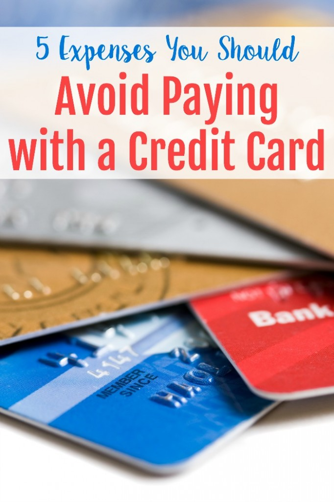 5 Expenses You Should Avoid Paying with a Credit Card