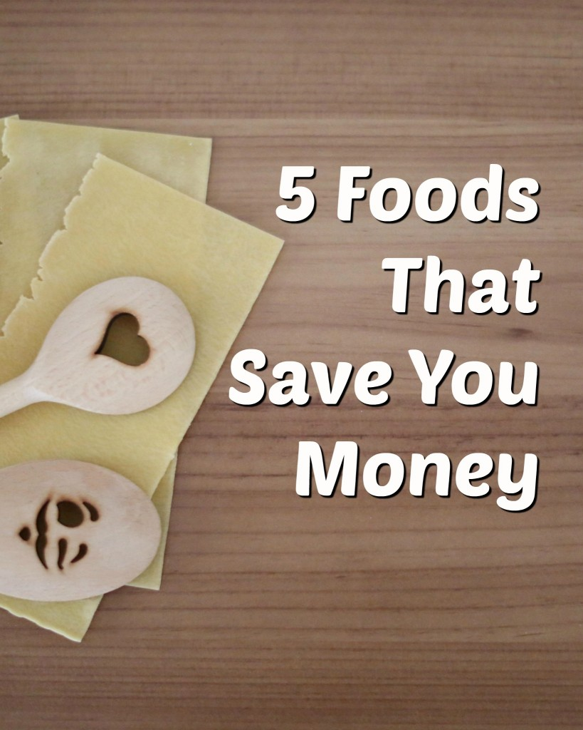5 Foods That Save You Money