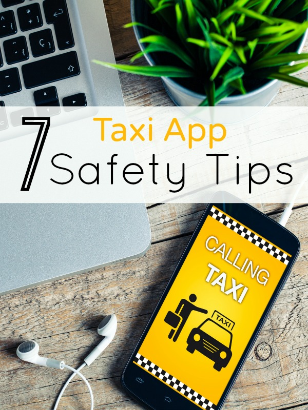 7 Safety Tips To Follow When Using Taxi Apps