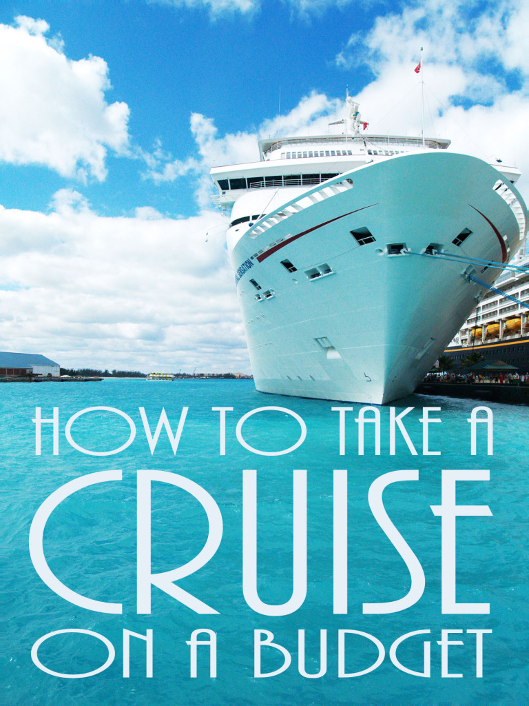 How to Take a Cruise on a Budget