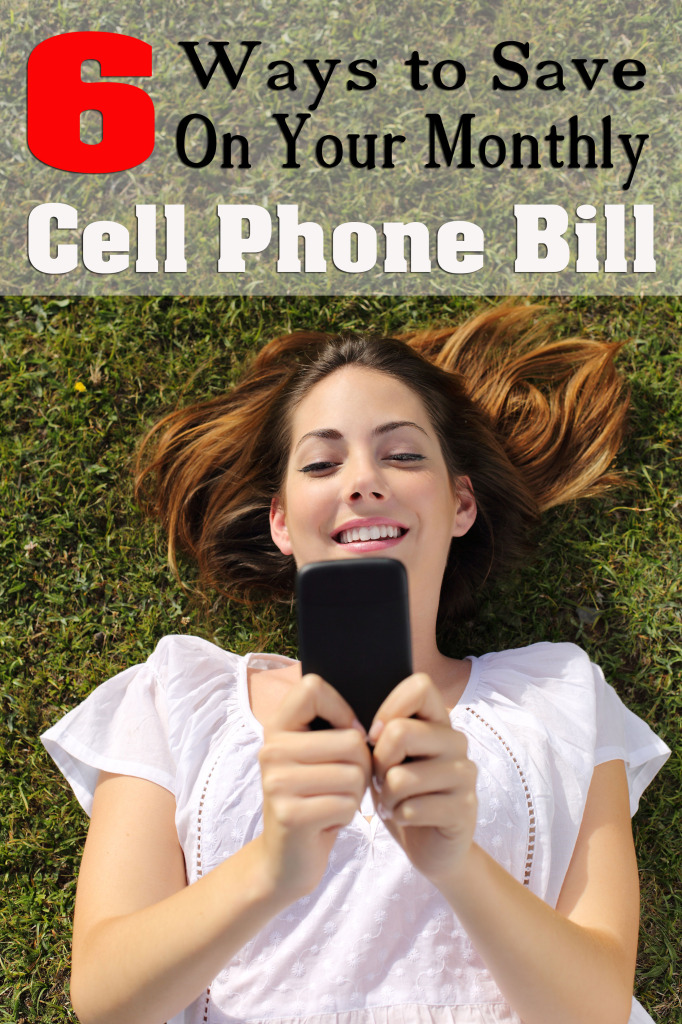 6 Ways to Save Money on Your Monthly Cell Phone Bill