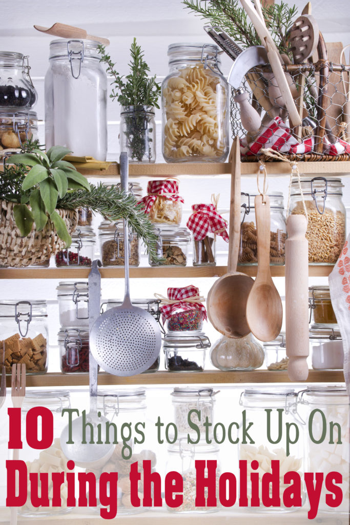 10 Things to Stock Up On During the Holidays